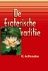 G. de Purucker, De Esoterische Traditie