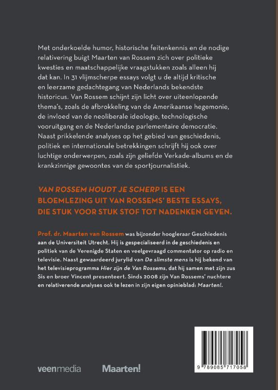 Maarten van Rossem,Van Rossem houdt je scherp