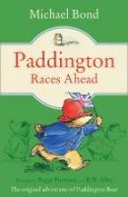 Bond, Michael Paddington Races Ahead