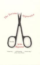 Biguenet, John The Torturer`s Apprentice