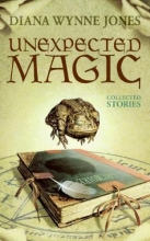 Jones, Diana Wynne Unexpected Magic
