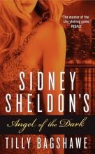 Sheldon, Sidney,   Bagshawe, Tilly Sidney Sheldon`s Angel of the Dark