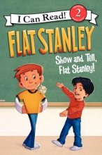 Brown, Jeff,   Houran, Lori Haskins Show and Tell, Flat Stanley!