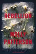 Patterson, Molly Rebellion