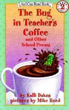 Dakos, Kalli The Bug in Teacher`s Coffee