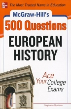 Muntone, Stephanie McGraw-Hill`s 500 European History Questions