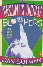 Gutman, Dan Baseball`s Biggest Bloopers