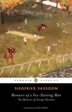 Sassoon, Siegfried Memoirs of a Fox-Hunting Man