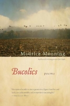 Manning, Maurice Bucolics