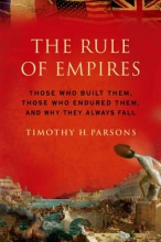 Timothy (Professor, African and Afro-American Studies Program, Professor, African and Afro-American Studies Program, Washington University) Parsons The Rule of Empires