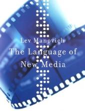 Manovich, Lev The Language of New Media