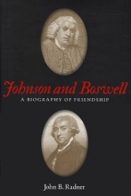 Radner, John B. Johnson and Boswell - A Biography of Friendship