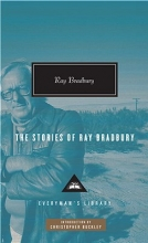 Bradbury, Ray The Stories of Ray Bradbury