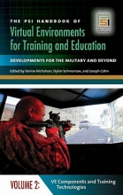 The PSI Handbook of Virtual Environments for Training and Education [3 volumes]