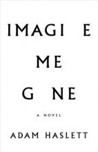 Haslett, Adam Imagine Me Gone