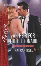 Cantrell, Kat An Heir for the Billionaire