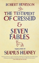 Henryson, Robert The Testament of Cresseid and Seven Fables