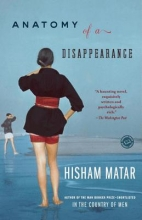Matar, Hisham Anatomy of a Disappearance