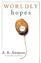 A. R. Ammons Worldly Hopes