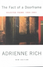 Adrienne Rich The Fact of a Doorframe