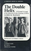 J.D. Watson,   Gunther Stent The Double Helix