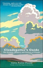 Pretor-pinney, Gavin The Cloudspotter`s Guide