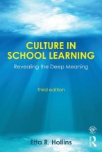Etta R. (University of Missouri-Kansas City, USA) Hollins Culture in School Learning