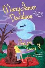 Davidson, MaryJanice Dead and Loving It
