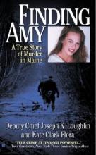 Flora, Kate Clark,   Loughlin, Joseph K. Finding Amy