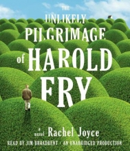 Joyce, Rachel The Unlikely Pilgrimage of Harold Fry