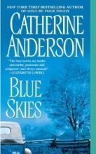 Anderson, Catherine Blue Skies