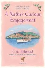 Belmond, C. A. A Rather Curious Engagement