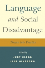 Clegg, Judy,   Ginsborg, Jane Language and Social Disadvantage