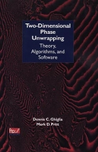 Ghiglia, Dennis C. Two-Dimensional Phase Unwrapping