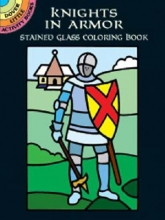 Albert G. Smith Knights in Armor Stained Glass Coloring Book