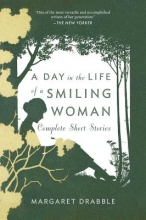 Drabble, Margaret A Day in the Life of a Smiling Woman