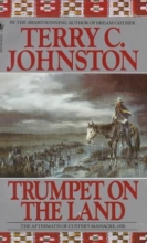 Johnston, Terry C. Trumpet on the Land