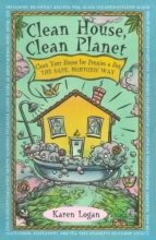 Logan, Karen Clean House Clean Planet