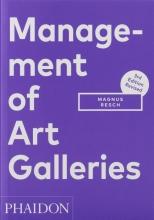 Magnus Resch , Management of Art Galleries, 3rd edition