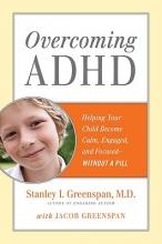 Stanley I. Greenspan Overcoming ADHD