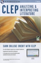 Research and Education Association CLEP Analyzing and Interpreting Literature