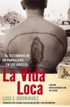 Rodriguez, Luis J. La Vida Loca (Always Running)