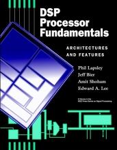 Lapsley, Phil DSP Processor Fundamentals