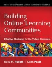 Rena M. Palloff,   Keith Pratt Building Online Learning Communities