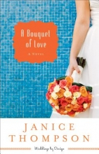 Thompson, Janice A Bouquet of Love