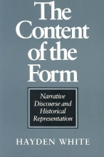 White, Hayden The Content of the Form - Narrative Discourse and Historical Representation