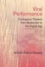 Felton-dansky, Miriam Viral Performance