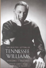 Williams, Tennessee,   Devlin, Albert J.,   Tischler, Nancy Marie Patterson Selected Letters of Tennessee Williams