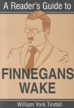 Tindall, William York A Reader`s Guide to Finnegans Wake