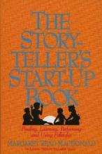 MacDonald, Margaret Read The Storyteller`s Start-Up Book